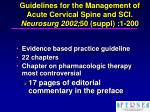 guidelines for the management of acute cervical spine and sci neurosurg 2002 50 suppl 1 200