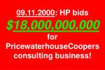 09 11 2000 hp bids 18 000 000 000 for pricewaterhousecoopers consulting business