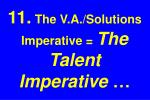 11 the v a solutions imperative the talent imperative