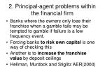 2 principal agent problems within the financial firm