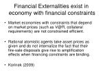 financial externalities exist in economy with financial constraints