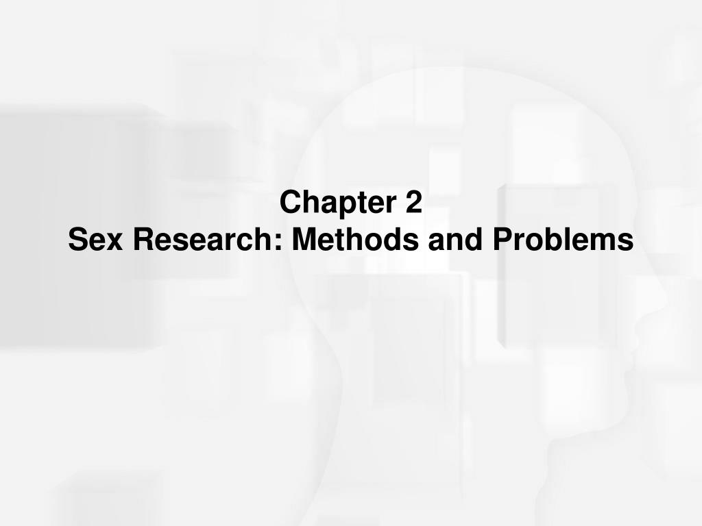chapter 2 sex research methods and problems l.