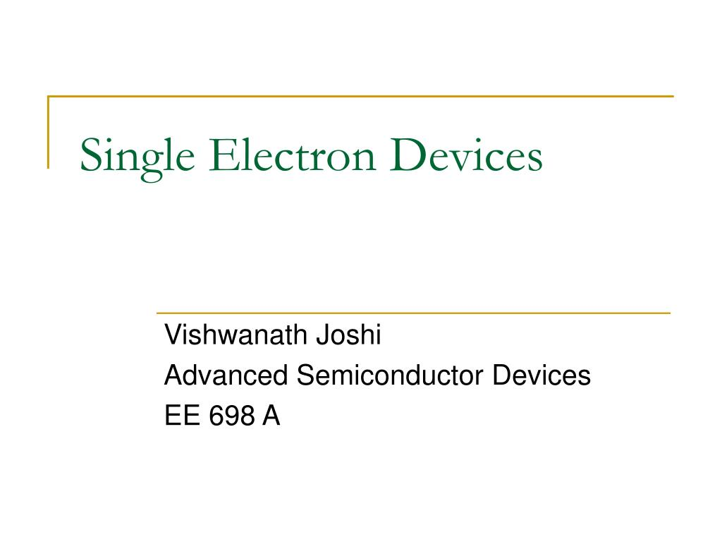 single electron devices l.