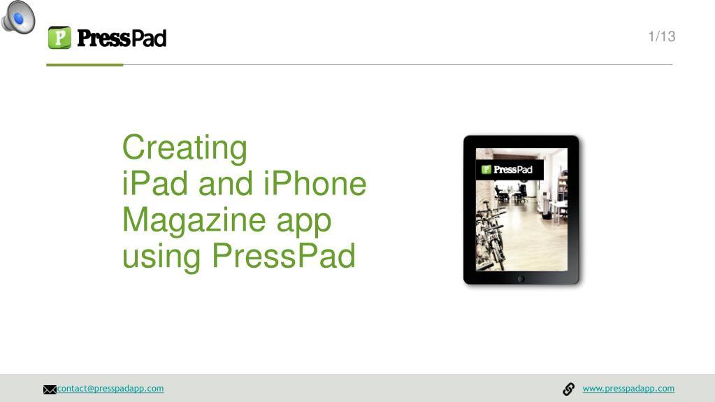 creating ipad and iphone magazine app using presspad l.