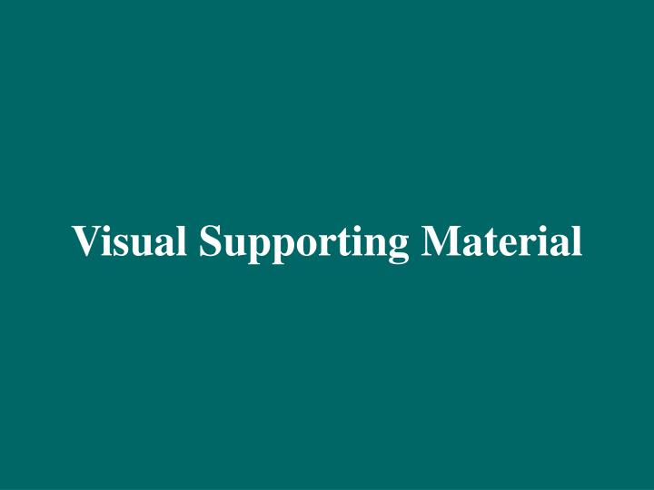 visual supporting material n.