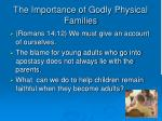 the importance of godly physical families