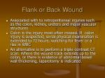 flank or back wound