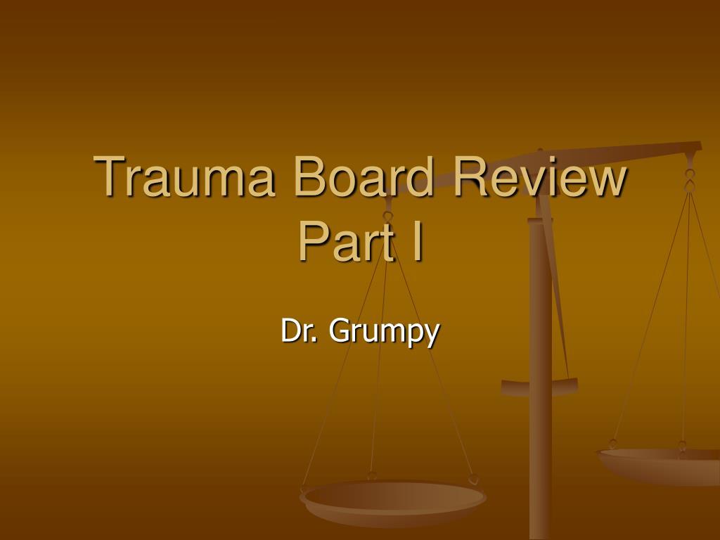 trauma board review part i l.