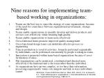 nine reasons for implementing team based working in organizations