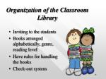 organization of the classroom library