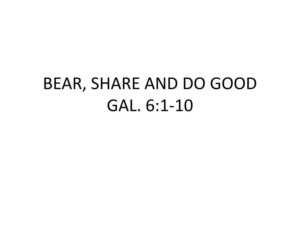 bear share and do good gal 6 1 10 l.