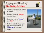 aggregate blending the bailey method
