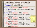 combined blend evaluation coarse graded mixes14