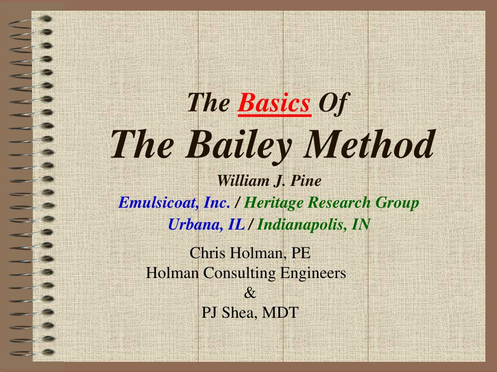 the basics of the bailey method l.