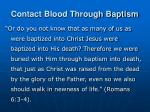contact blood through baptism