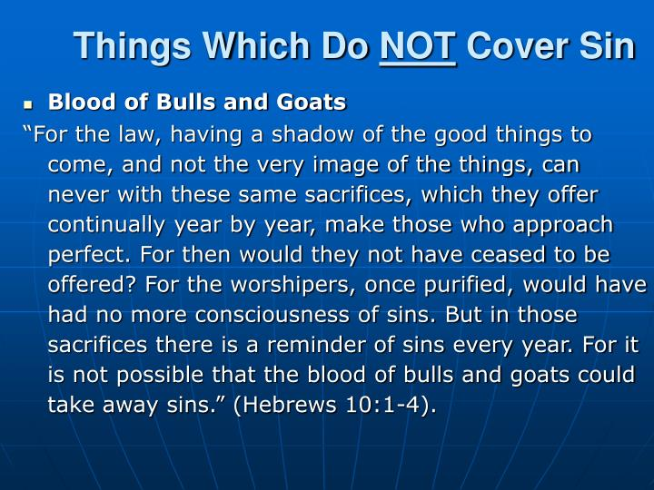 things which do not cover sin n.