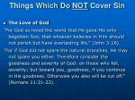 things which do not cover sin1