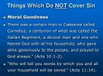 things which do not cover sin2