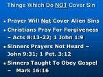 things which do not cover sin3