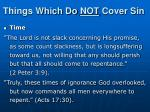 things which do not cover sin4
