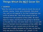 things which do not cover sin5