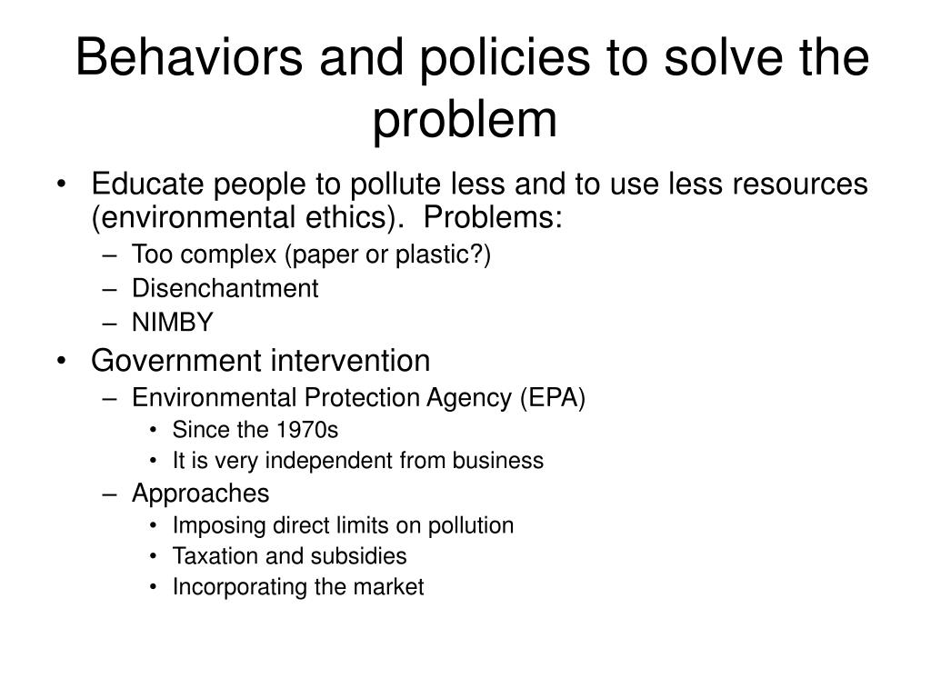 Behaviors and policies to solve the problem