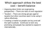 which approach strikes the best cost benefit balance