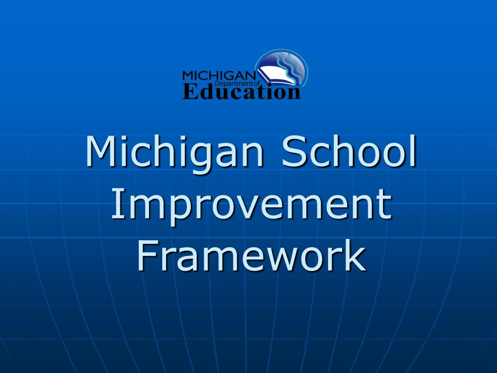 michigan school improvement framework l.