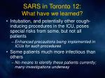 sars in toronto 12 what have we learned