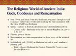 the religious world of ancient india gods goddesses and reincarnation