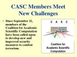 casc members meet new challenges