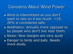 concerns about wind power
