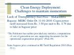 clean energy deployment challenges to maintain momentum22