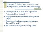 national policies e p 05 tp 06 napcc 08 strengthened mandate for clean energy