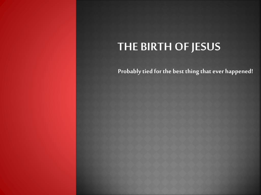 the birth of jesus l.