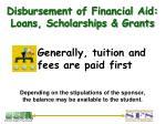 disbursement of financial aid loans scholarships grants