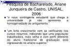 pesquisa de bacharelado ariane junqueira de castro unisal 2006