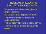 problems preventing realization of potential