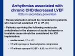 arrhythmias associated with chronic chd decreased lvef icds in secondary prevention