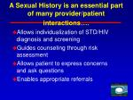 a sexual history is an essential part of many provider patient interactions