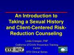 an introduction to taking a sexual history and client centered risk reduction counseling