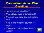 personalized action plan questions
