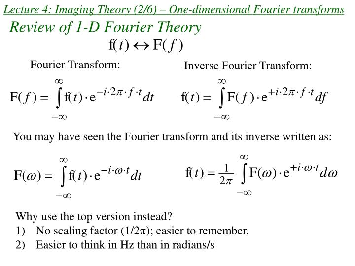 lecture 4 imaging theory 2 6 one dimensional fourier transforms n.