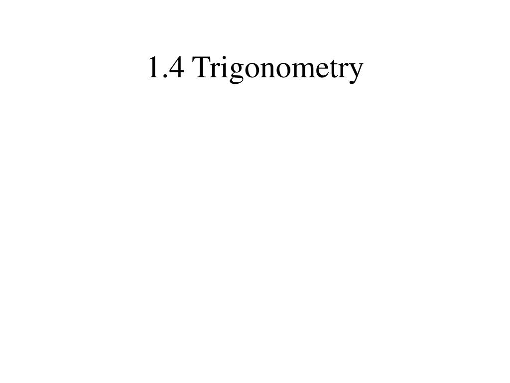 1 4 trigonometry l.