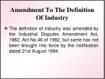 amendment to the definition of industry
