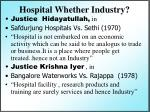 hospital whether industry