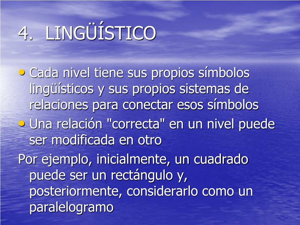 4.  LINGÜÍSTICO