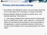 primary and secondary energy6