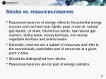 stocks vs resources reserves10