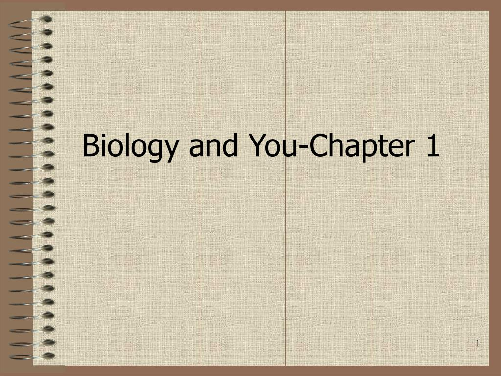 biology and you chapter 1 l.